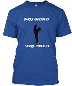 My Hero             My Mom Deep Royal T-Shirt Front