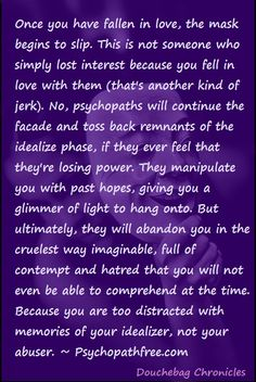 """To a """"T""""! Female Narcissist... Yep.. I see it so clearly.. It's sad, people can't appreciate good people, and treated like a piece of crap, you would think someone of age would know better. I guess some people will never change for the better . It might be my fault, for believing that there is still love in this modern world. real love, not materialistic love"""