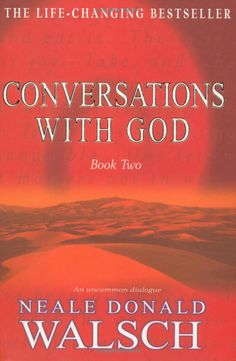 Conversations With God, Book Two - Neale Donald Walsch