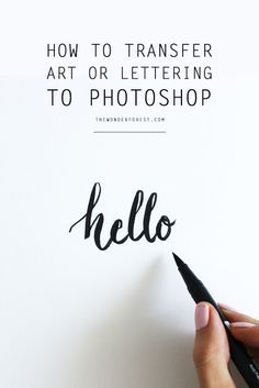 A great tutorial explaining how to create your own hand-drawn words and transfer them over to photoshop. How To Transfer Artwork or Lettering to Photoshop Lightroom, Photoshop Tips, Photoshop Tutorial, Photoshop Design, Web Design, Logo Design, Blog Header Design, Type Design, Do It Yourself Design