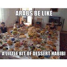 Arabs be like...