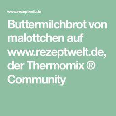 Buttermilchbrot von malottchen auf www.rezeptwelt.de, der Thermomix ® Community