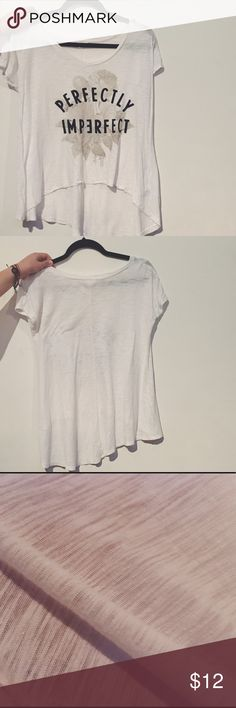 Bethany Mota Perfectly Imperfect Top Thin white material, felt letters, high low, great condition, v neck, from YouTuber Bethany Mota's clothing line at Aeropostale, not sold anymore Aeropostale Tops Tees - Short Sleeve