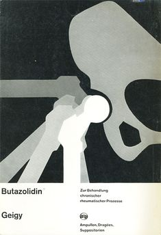 Geigy Butazolidina – Josef Müller-Brockmann, The use of visual similes to imitate the restorative qualities of medicine was a common technique used by Müller-Brockmann throughout his work for. Graphic Design Books, Modern Graphic Design, Book Design, Cover Design, International Typographic Style, Medical Posters, Herb Lubalin, Medical Design, Vintage Medical