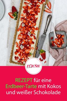No bake: Der Erdbeerkuchen ist ganz leicht und schnell zuzubereiten, denn der Boden wird nicht gebacken. Auf den Kühlschrankkuchen kommt einfach die köstliche Creme aus Kokos und weißer Schokolade. Als Topping gibt's frische Erdbeeren. Hier kommt das Rezept! #erdbeerkuchen #tarte #obsttarte #obstkuchen #backen #erdbeeren #sommerkuchen #backrezepte #rezepte #kuchen #fuersiemagazin Superfood, Creme, Cakes, Fitness, Recipes, Pie, Strawberries, Scan Bran Cake, Kuchen