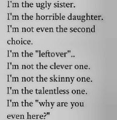 i'm ugly quotes tumblr - Google Search                                                                                                                                                                                 More