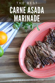 The Best Carne Asada Marinade - New Mexican Foodie