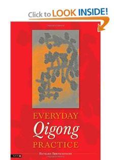 Everyday Qigong Practice by Richard Bertschinger