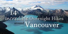 Vancouver is unique in that one can escape the city and be in a remote area within an hour or two. There are so many incredible trails to explore, and places to camp, so close by. Backpacking, Camping, Concrete Jungle, Day Hike, Adventure Awaits, Hiking Trails, The Places Youll Go, Vancouver, The Incredibles