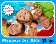 Manners for Kids - 21 Tips and Giveaway!  What is #22?
