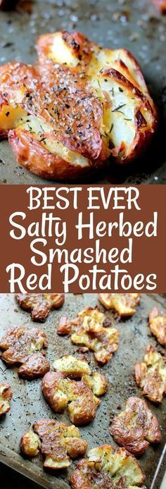 The BEST EVER Salty Herbed Smashed Red Potatoes are the perfect side dish! Smothered in tasty herbs and chunky salt, these are finger-lickin' good!