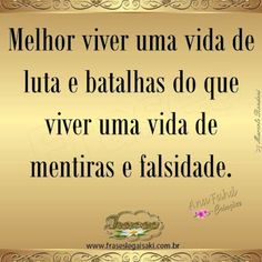FRASES VARIADAS: Mensagens de sabedoria Short Inspirational Quotes, Words, Spiritual Messages, Wise Words, Truth Quotes, Truths, Encouragement Quotes, Famous Phrases, Famous Quotes