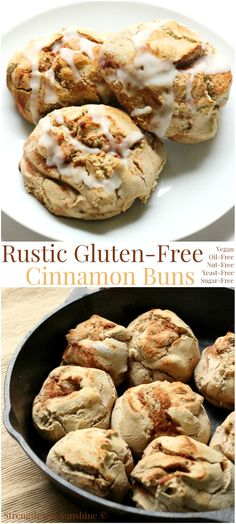 Rustic Gluten-Free Cinnamon Buns   Strength and Sunshine @Rebecca Pytell @ Strength and Sunshine Rustic gluten-free cinnamon buns that are vegan, oil-free, sugar-free, nut-free, and no yeast! Lovingly made right in a cast iron skillet for extra flavor and charm. A breakfast or brunch recipe that will leave you feeling warm and cozy!