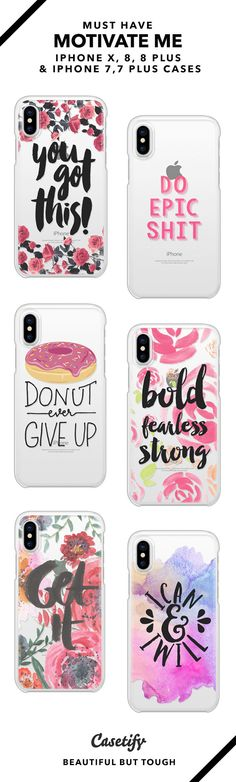 Must have Motivate Me iPhone X, iPhone 8, iPhone 8 Plus, iPhone 7 and iPhone 7 Plus case. - Shop them here ☝️☝️☝️ BEAUTIFUL BUT TOUGH ✨ - quote, motivation, inspiration, quotes, floral quote, donut give up