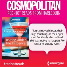 Read a #FREE excerpt from TEXTING UNDER THE INFLUENCE by Cara Lockwood​! CLICK HERE! I Know You Want Me…One last hookup. At least that's what graphic designer Jenna Cho has in mind when she texts her toxic-in-life but amazing-in-bed ex, Jax. #HarlequinBooks #RedHotReads Cosmopolitan