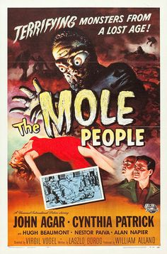 The Mole People (Universal International, 1956). Seems John Agar was in all of these 'B's.