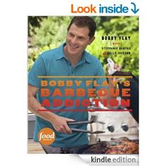 "Bobby Flay's cookbook - Barbecue Addiction - ""Love Bobby Flay and this is THE Bobby Flay cookbook to purchase. All recipes are 100% fabulous. Easy to follow. All of them tasty. Truly wonderful!"
