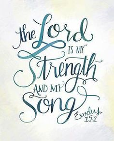 simply-divine-creation:  Exodus 15:2 The LORD is my strength and my song …