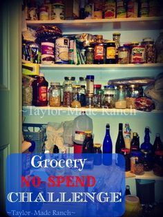 Can we go a month without buying any food at all??  I've embarked upon a grocery no-spend challenge for a full month - come see how week 1 went.  #TaylorMadeHomestead