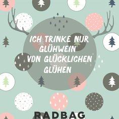 Glühwein-Zeit #glühwein #wine #quote #funny #christmas #xmas #merrychristmas #radbag #glühen #drinking #christmastime #weihnachten