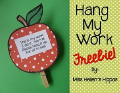 """Enjoy this FREEBIE from Miss Hellen's Hippos...and thank you for rating me!  I love to give my littles this """"Hang My Work"""" magnet on the first day of school, attached to a piece of work they completed that day.  I let them know that this is perfect for the refrigerator, and that it can display any fun project they do throughout the year.This could also be a cute student gift for any time of year!Included:Option 1:Apple Template (in color and b/w)""""Hang My Work"""" textOption 2:Apple Template…"""
