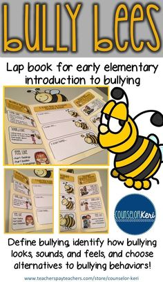 Bully bees lap book for bullying prevention education in early elementary school counseling -Counselor Keri Early Elementary Resources, Elementary School Counselor, School Counseling, Elementary Schools, Group Counseling, Anti Bullying Lessons, Anti Bullying Activities, Counseling Activities, Bullying Prevention
