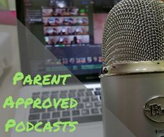 Podcasts are all the rage – did you know there are even podcasts for kids? Here are parent approved podcasts for kids! A quick click for entertainment and learning!