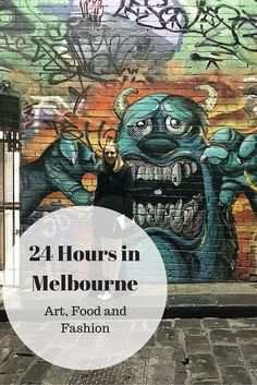 24 Hours in Melbourne: Art, Food and Fashion