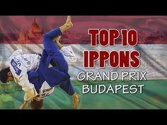 TOP 10 IPPONS | Grand Prix Budapest 2016 | 柔道 - YouTube