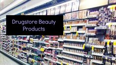 http://beautyvisa.com/en/2017/06/30/drugstore-beauty-products/