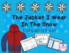 The Jacket I Wear In The Snow Companion: work on story recall, vocabulary, sequencing, and more!
