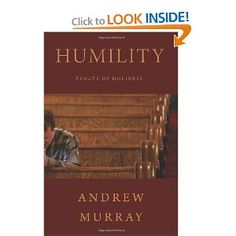 Humility, Beauty of Holiness by Andrew Murray