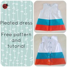 FREE pleated dress pattern and tutorial (12mths to 8 years)