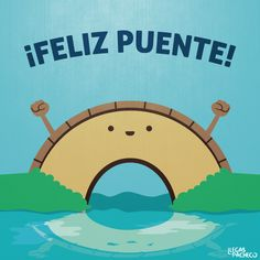 ¡Feliz Puente Amig@s! #Citas #Frases @Candidman