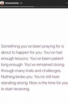"""Khloe Kardashian posted a cryptic quote about being """"patient long enough""""- CosmopolitanUK Self Love Quotes, Quotes About God, Mood Quotes, Quotes To Live By, Calm Quotes, Morning Quotes, Faith Quotes, True Quotes, Bible Quotes"""