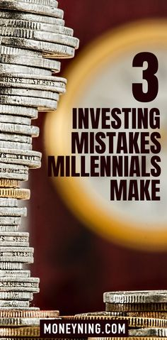 3 Investing Mistakes Millennials Make