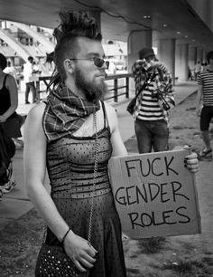 """""""Fuck gender roles"""" #gsm #lgbtq #feminism"""
