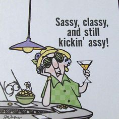 Maxine She is not wearing a red hat but she thinks like a  Sassy Hatter!                                                                                                                                                     More
