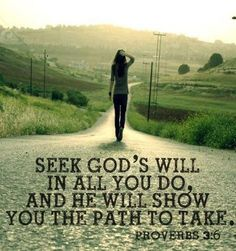 God shows us the path Proverbs 3:6