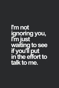 Being Ignored Quotes Ignored quotes ignored quotes Now Quotes, Hurt Quotes, Badass Quotes, Real Quotes, Words Quotes, Life Quotes, Sayings, Im Done Quotes, People Quotes