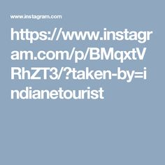 https://www.instagram.com/p/BMqxtVRhZT3/?taken-by=indianetourist