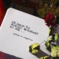 Poesie In Negativo Happy Quotes, Life Quotes, Italian Quotes, Jordyn Jones, Love Phrases, Tumblr Quotes, Make Me Happy, Deep Thoughts, Sentences