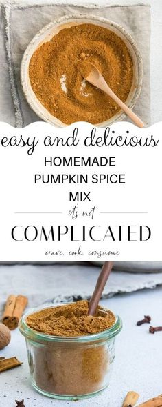 Easily make your own Pumpkin Spice Mix - so delicious, great for many recipes and a lovely homemade gift. #pumpkinspice #homemadepumpkinspice #pumpkinspicemix #pumpkinspicerecipe #easypumpkinspice #cravecookconsume #fallrecipes #pumpkinpiespice #itsnotcomplicatedrecipes