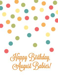 #august #birthday #printable