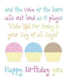 Happy Birthday to You!  -- Dr Seuss