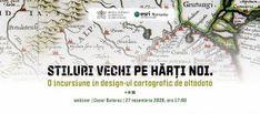 Stiluri vechi pe hărți noi. O incursiune în design-ul cartografic de altădată Map, Design, Location Map, Maps
