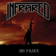 Infrared - No peace (2016)