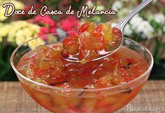 Doce de Casca de Melancia Gourmet Desserts, Vegan Dessert Recipes, Jam Recipes, Mexican Food Recipes, Sweet Recipes, Plated Desserts, Chutney, Brazil Food, Fruit Sauce