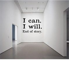 I can. End of story. – Wall Decal -Workout Decal – Gym Decal – Fitness Decal – Lifting Decal I can. End of story. Office Wall Design, Gym Design, Office Walls, Office Wall Art, Office Interior Design, Office Interiors, Wall Quotes, Life Quotes, Teacher Signs