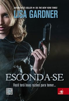 http://www.lerparadivertir.com/2015/02/esconda-se-lisa-gardner.html